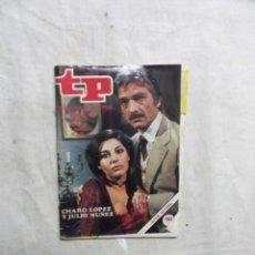 Coleccionismo de Revista Teleprograma: REVISTA TP TELEPROGRAMA Nº 565 DEL 31 DE ENE AL 6 DE FEBRE DE 1977 CHARO LOPEZ Y JULIO NUÑEZ . Lote 194516638