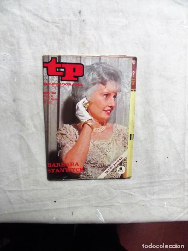 REVISTA TP TELEPROGRAMA Nº 561 DEL 5 AL 11 DE MARZO DE 1973 BARBARA STANWYCK (Coleccionismo - Revistas y Periódicos Modernos (a partir de 1.940) - Revista TP ( Teleprograma ))