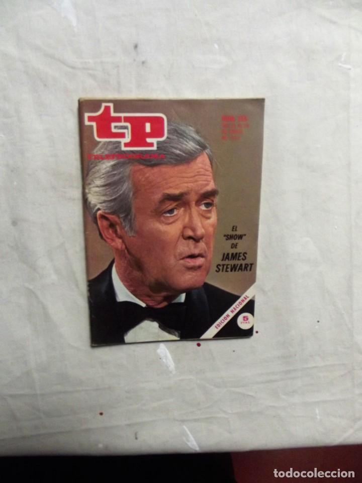 REVISTA TP TELEPROGRAMA Nº 366 DEL 22 AL 28 DE ENERO DE 1973 JAMES STEWART (Coleccionismo - Revistas y Periódicos Modernos (a partir de 1.940) - Revista TP ( Teleprograma ))