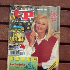 Coleccionismo de Revista Teleprograma: TP / TELEPROGRAMA / RAFFAELLA CARRA. Lote 194527018