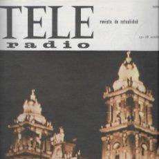 Coleccionismo de Revista Teleprograma: REVISTA TELE RADIO Nº355, 12-18 OCTUBRE 1964, FIESTA DEL 12 OCTUBRE, NINA RICCI. Lote 194548885