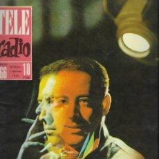 Coleccionismo de Revista Teleprograma: REVISTA TELE RADIO Nº 266, 28 ENERO - 3 FEBRERO 1963, IGNACIO DE PAUL, MARIA ASQUERINO. Lote 194555337