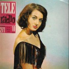 Coleccionismo de Revista Teleprograma: REVISTA TELE RADIO Nº 271, 4-10 MARZO 1963, MARIA JESUS MAYER.. Lote 194557461