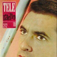 Coleccionismo de Revista Teleprograma: REVISTA TELE RADIO Nº 272, 11-17 MARZO 1963, GERMÁN COBOS.. Lote 194557872