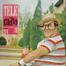 Coleccionismo de Revista Teleprograma: REVISTA TELE RADIO Nº 274, 25-31 MARZO 1963, MANUEL BERMUDEZ BOLICHE. Lote 194604813