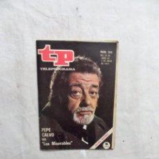 Coleccionismo de Revista Teleprograma: REVISTA TP TELEPROGRAMA Nº 264 DEL 26 DE ABRIL AL 2 DE MAYO DE 1971 PEPE CALVO EN LOS MISERABLES . Lote 194619171