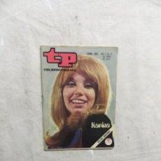 Coleccionismo de Revista Teleprograma: REVISTA TP TELEPROGRAMA Nº 261 DEL 5 AL 11 DE ABRIL DE 1971 KARINA . Lote 194619746