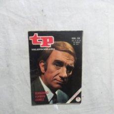 Coleccionismo de Revista Teleprograma: REVISTA TP TELEPROGRAMA Nº 259 DEL 22 DE MARZO AL 28 DE 1971 FERNANDO FERNAN GOMEZ. Lote 194621042