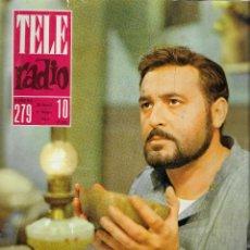 Coleccionismo de Revista Teleprograma: REVISTA TELE RADIO Nº 279, 29 ABRIL - 5 MAYO 1963, JESUS PUENTE , FRANCISCO RABAL. Lote 194639411