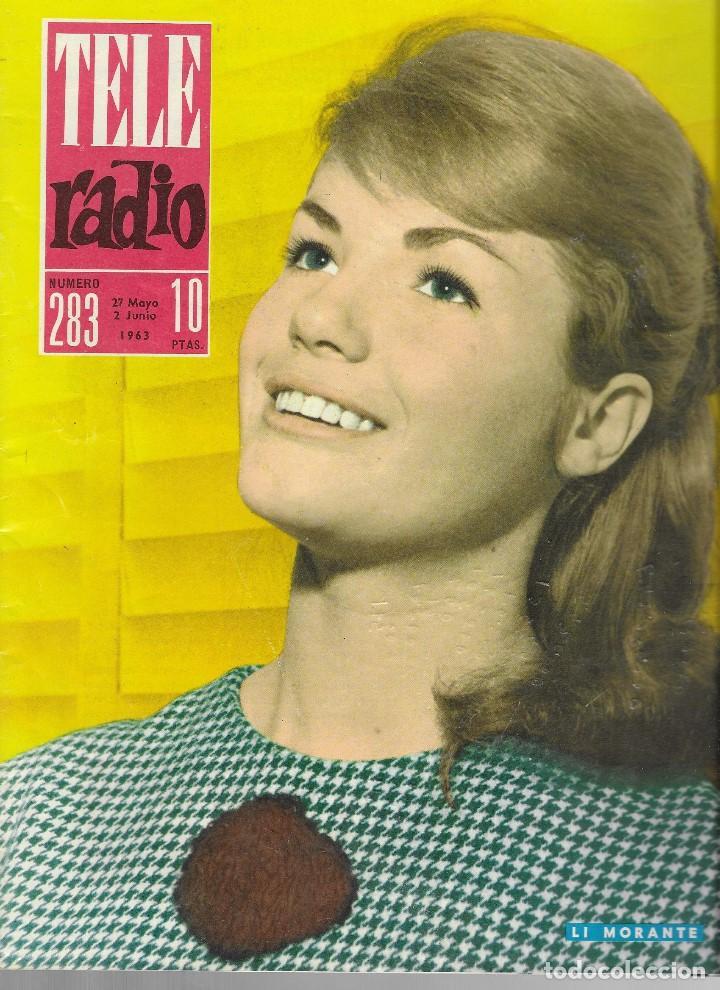 REVISTA TELE RADIO Nº 283, 27 MAYO - 2 JUNIO 1963, LI MORANTE, ADOLFO MARSILLACH (Coleccionismo - Revistas y Periódicos Modernos (a partir de 1.940) - Revista TP ( Teleprograma ))
