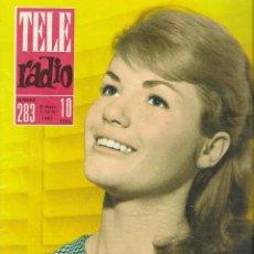 Coleccionismo de Revista Teleprograma: REVISTA TELE RADIO Nº 283, 27 MAYO - 2 JUNIO 1963, LI MORANTE, ADOLFO MARSILLACH. Lote 194689827