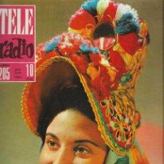 Coleccionismo de Revista Teleprograma: REVISTA TELE RADIO Nº 285, 10-16 JUNIO 1963,ANTOÑITA MORENO , GILA EN PAGINAS INTERIORES. Lote 194690628
