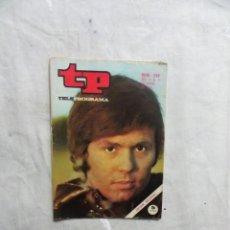 Coleccionismo de Revista Teleprograma: REVISTA TP TELEPROGRAMA Nº 249 DEL 11 AL 17 DE ENERO DE 1971 . Lote 194712583