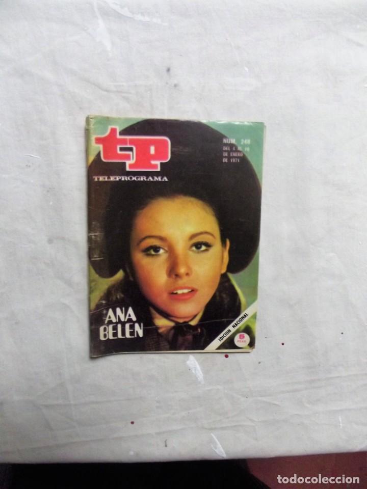 REVISTA TP TELEPROGRAMA Nº 248 DEL 4 AL 10 DE ENERO DE 1971 ANA BELEN (Coleccionismo - Revistas y Periódicos Modernos (a partir de 1.940) - Revista TP ( Teleprograma ))