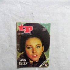 Coleccionismo de Revista Teleprograma: REVISTA TP TELEPROGRAMA Nº 248 DEL 4 AL 10 DE ENERO DE 1971 ANA BELEN . Lote 194712771