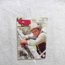 Coleccionismo de Revista Teleprograma: REVISTA TP TELEPROGRAMA Nº 178 DEL 1 AL 7 DE SEPTIEMBRE DE 1969 DAN BLOCKER . Lote 194713628