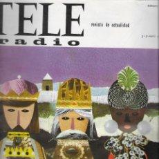 Coleccionismo de Revista Teleprograma: REVISTA TELE RADIO Nº 419, 3-9 ENERO 1966, LOS REYES MAGOS, MARIA FERNANDO D´OCÓN.. Lote 194940091