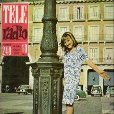 Coleccionismo de Revista Teleprograma: REVISTA TELE RADIO Nº 240, 30 JULIO - 5 AGOSTO 1962, AFRICA MARINEZ, IV FESTIVAL DE BENIDORM. Lote 194940810