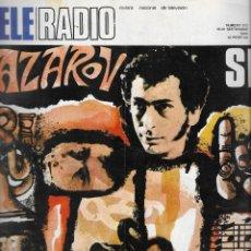 Coleccionismo de Revista Teleprograma: REVISTA TELE RADIO Nº 612 , 15-21 SEPTIEMBRE 1969, VALERIU LAZAROV, GINA LOLLOBRIGIDA. Lote 194941556