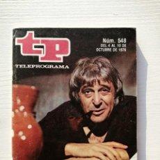 Coleccionismo de Revista Teleprograma: TELEPROGRAMA TP 548 JESÚS PUENTE OCTUBRE 1976 LOS MISTERIOS DE PARIS. Lote 195462988