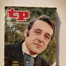 Coleccionismo de Revista Teleprograma: TELEPROGRAMA TP 360 JESÚS PUENTE FEBRERO MARZO 1973. Lote 86330936