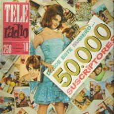 Coleccionismo de Revista Teleprograma: REVISTA TELE RADIO Nº 258, 3-9 DICIEMBRE 1962,GLORIA DE LA CAMARA, RAPHAEL EN PAGINAS INTERIORES. Lote 196243717