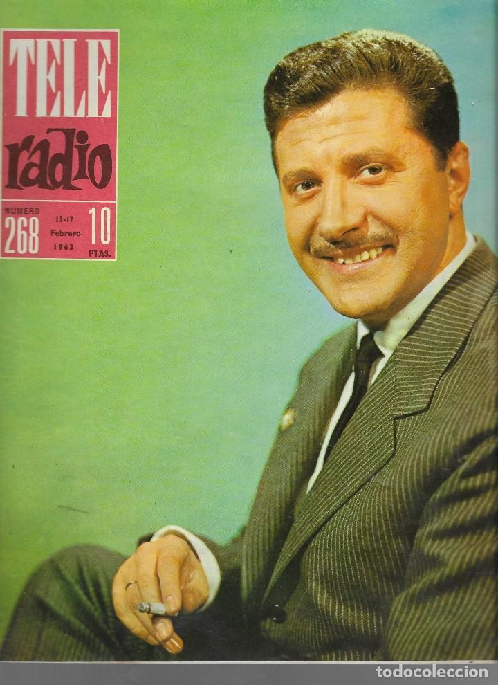 REVISTA TELE RADIO Nº 268, 11-17 FEBRERO 1963, JESUS ALVAREZ, EL PUENTE SOBRE EL RIO TAJO (Coleccionismo - Revistas y Periódicos Modernos (a partir de 1.940) - Revista TP ( Teleprograma ))