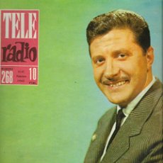 Coleccionismo de Revista Teleprograma: REVISTA TELE RADIO Nº 268, 11-17 FEBRERO 1963, JESUS ALVAREZ, EL PUENTE SOBRE EL RIO TAJO. Lote 196248792