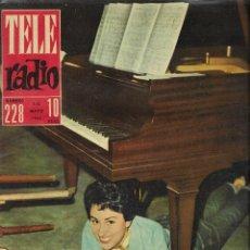 Coleccionismo de Revista Teleprograma: REVISTA TELERADIO Nº 228, 7-13 MAYO 1962, ELIA FLETA. Lote 196248996