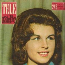 Coleccionismo de Revista Teleprograma: REVISTA TELE RADIO Nº 245, NANCY DRAIN, TIP EN PAGINAS INTERIORES. Lote 196449221