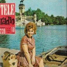 Coleccionismo de Revista Teleprograma: REVISTA TELE RADIO Nº 239 ,MARIA PAZ PONDAL,TORREBRUNO, GEMMA CUERVO EN PAGINAS INTERIORES. Lote 196567494