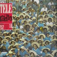 Coleccionismo de Revista Teleprograma: REVISTA TELE RADIO Nº 252, NIÑOS PORTUGUESES, MIGUEL DELIBES, ROCIO DURCAL EN PAGINAS INTERIORES. Lote 196567863