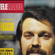 Coleccionismo de Revista Teleprograma: REVISTA TELE RADIO Nº 897 JOSE MARIA IÑIGO, MASSIEL, RAPHAEL, PACO DE LUCIA EN PAGINAS INTERIORES. Lote 196568308