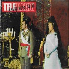 Coleccionismo de Revista Teleprograma: REVISTA TELE RADIO , NUMERO ESPECIAL LOS REYES DE ESPAÑA Y LAS MONARQUIAS EUROPEAS. Lote 196839203