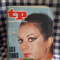 Coleccionismo de Revista Teleprograma: REVISTA TP TELEPROGRAMA N°129 LOLA FLORES. Lote 197182311