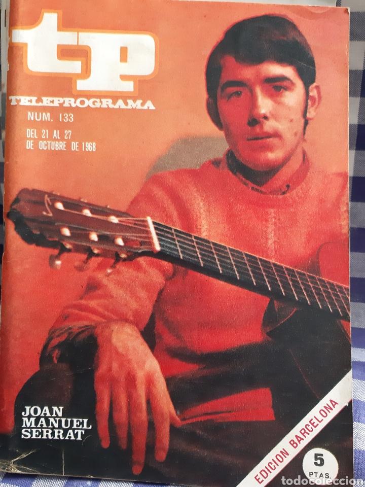 REVISTA TP TELEPROGRAMA N°133,JOAN MANUEL SERRAT (Coleccionismo - Revistas y Periódicos Modernos (a partir de 1.940) - Revista TP ( Teleprograma ))
