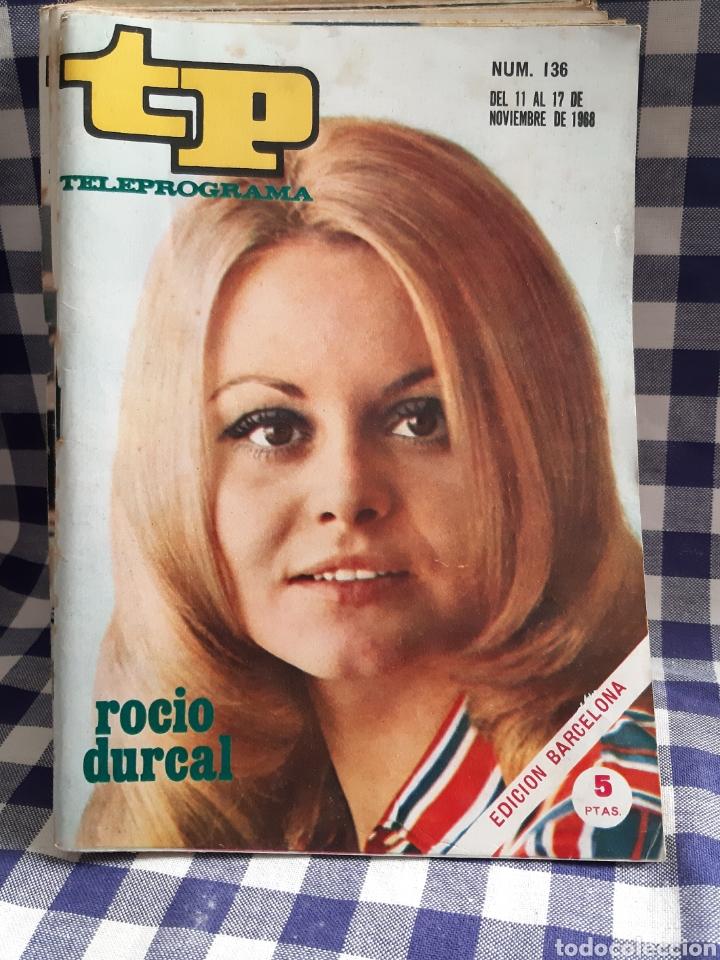 REVISTA TP TELEPROGRAMA N°136 ROCIO DURCAL (Coleccionismo - Revistas y Periódicos Modernos (a partir de 1.940) - Revista TP ( Teleprograma ))