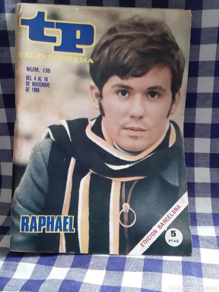 REVISTA TP TELEPROGRAMA N°135 RAPHAEL (Coleccionismo - Revistas y Periódicos Modernos (a partir de 1.940) - Revista TP ( Teleprograma ))
