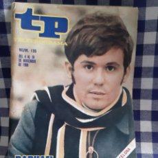 Coleccionismo de Revista Teleprograma: REVISTA TP TELEPROGRAMA N°135 RAPHAEL. Lote 197183920