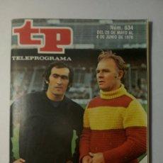 Coleccionismo de Revista Teleprograma: REVISTA TP TELEPROGRAMA NUMERO 634 FÚTBOL MUNDIAL AÑO 1978. Lote 197768977