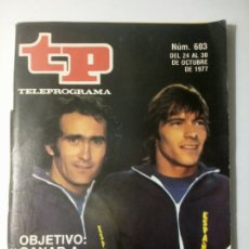 Coleccionismo de Revista Teleprograma: REVISTA TP TELEPROGRAMA NUMERO 603 OBJETIVO: GANAR A RUMANIA AÑO 1977. Lote 197770280