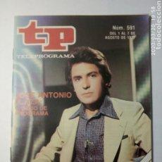 Coleccionismo de Revista Teleprograma: REVISTA TP TELEPROGRAMA NUMERO 591 JOSE ANTONIO PLAZA: CAMBIO DE PROGRAMA AÑO 1977. Lote 197770977