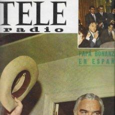 Coleccionismo de Revista Teleprograma: REVISTA TELE RADIO Nº 434, BONANZA, BEN CARTWRIGHT, JUANJO MENÉNDEZ EN PAGINAS INTERIORES. Lote 198630400