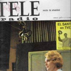 Coleccionismo de Revista Teleprograma: REVISTA TELE RADIO Nº 428, PILAR CAÑADA, EL SANTO EN TVE, JOHNNY HALLYDAY EN PAGINAS INTERIORES. Lote 198632658