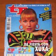 Coleccionismo de Revista Teleprograma: TP : TELEPROGRAMA. AÑO XXVI ; Nº 1384 ; DEL 10 AL 16 DE OCTUBRE DE 1992. XUXA. Lote 198999760