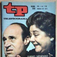 Coleccionismo de Revista Teleprograma: TP TELEPROGRAMA Nº 256 MARZO DE 1971 JUANJO MENÉNDEZ Y RAFAELA APARICIO. Lote 199081673