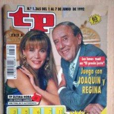 Coleccionismo de Revista Teleprograma: TP TELEPROGRAMA Nº 1365 JUNIO DE 1992 JOAQUÍN PRAT Y REGINA ECHEVARRÍA. Lote 199081750