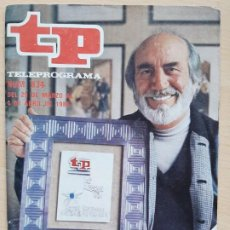 Coleccionismo de Revista Teleprograma: TELEPROGRAMA Nº 834 VERANO AZUL, CHANQUETE, ANTONIO FERRANDIS. Lote 199700086