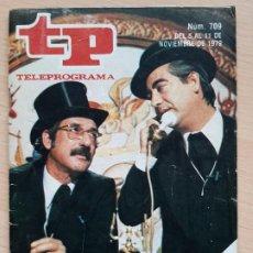 Coleccionismo de Revista Teleprograma: TELEPROGRAMA Nº 709 TIP Y COLL (1979). Lote 199700271