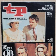 Coleccionismo de Revista Teleprograma: TELEPROGRAMA Nº 657 QB VII - ANTHONY QUINN, LESLIE CARON, LEE REMICK, BEN GAZZARA (1978). Lote 199701515